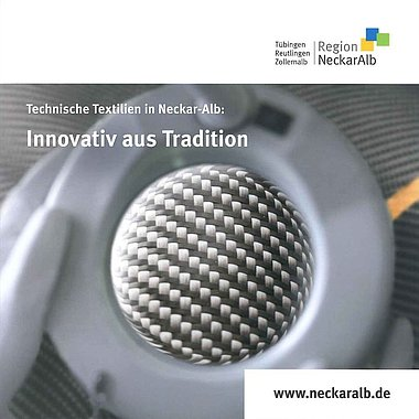Technische Textilien in Neckar-Alb: Innovativ aus Tradition
