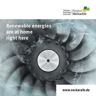 Renewable energies in the Neckar-Alb region: A location with a future