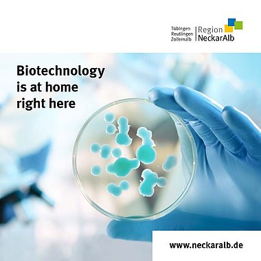 Biotechnology in the Neckar-Alb region: Born here – into the future from here